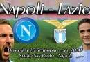 Napoli-Lazio: pre partita e probabili formazioni